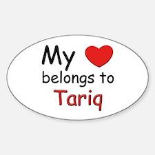 My heart belongs to tariq Oval Decal