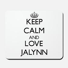Keep Calm and Love Jalynn Mousepad