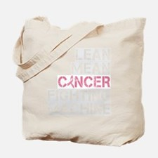 2-lean mean cancer fighting machine_dark Tote Bag