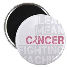 2-lean mean cancer fighting machine_dark Magnet