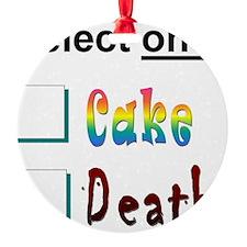 cake or death 3 Ornament