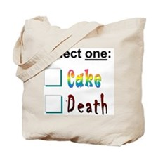 cake or death 3 Tote Bag