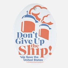 ssus_dontgiveuptheship Oval Ornament