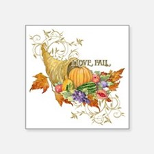 "Harvest Thanksgiving Fall C Square Sticker 3"" x 3"""