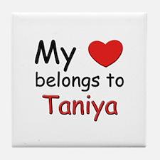 My heart belongs to taniya Tile Coaster