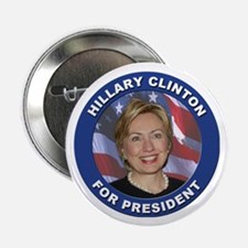 """Hillary Clinton for President 2.25"""" Button (10 pac"""