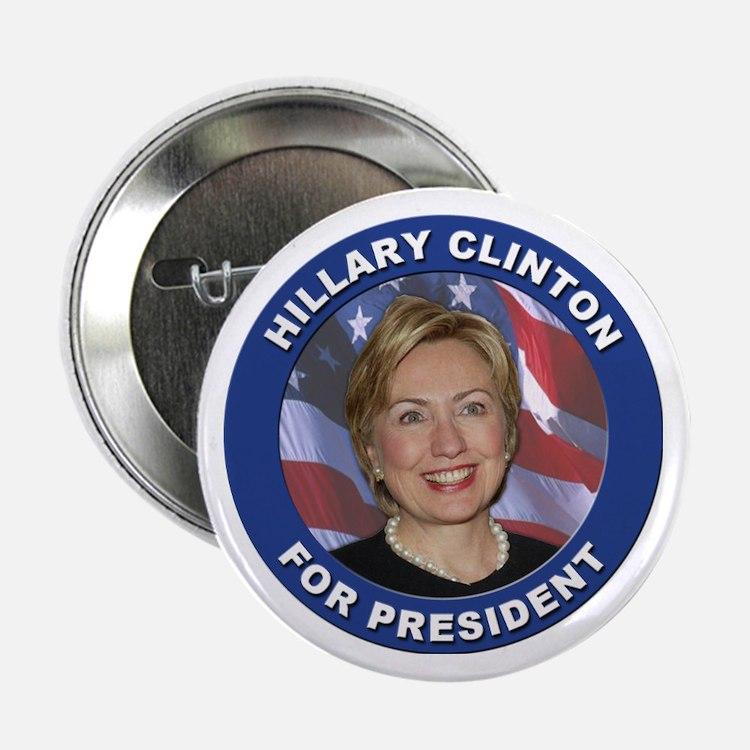 Hillary Clinton for President Button