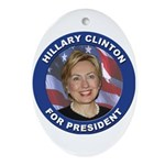 Hillary Clinton for President Oval Ornament