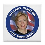 Hillary Clinton for President Tile Coaster