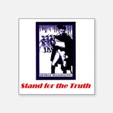 "stand-for-truth Square Sticker 3"" x 3"""
