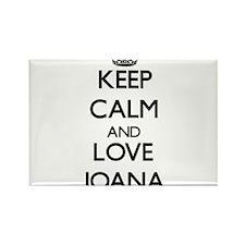 Keep Calm and Love Joana Magnets