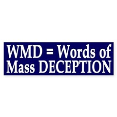 WMD = Words of Mass Deception (sticker)