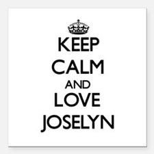 "Keep Calm and Love Joselyn Square Car Magnet 3"" x"