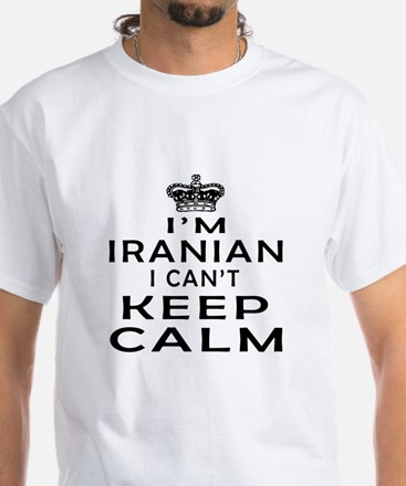 I Am Iranian I Can Not Keep Calm Shirt