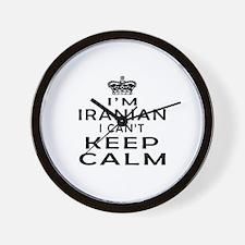 I Am Iranian I Can Not Keep Calm Wall Clock