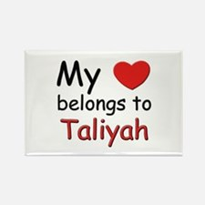 My heart belongs to taliyah Rectangle Magnet