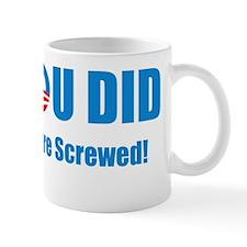 obama-yesyoudidshirtblack_03 copy Mug