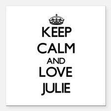 "Keep Calm and Love Julie Square Car Magnet 3"" x 3"""