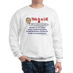 Bush LIE Sweatshirt