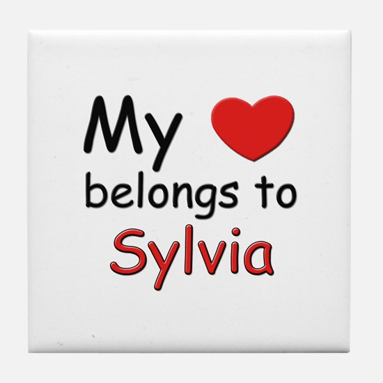 My heart belongs to sylvia Tile Coaster