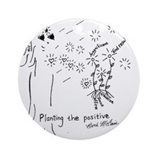 Planting the Positive Keepsake Round Ornament