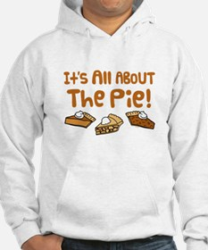 It's All About The Pie Hoodie