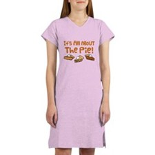 It's All About The Pie Women's Nightshirt