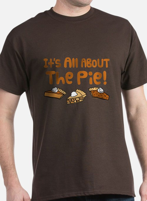 It's All About The Pie T-Shirt