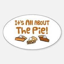 It's All About The Pie Decal