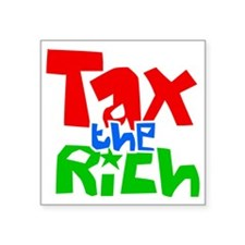 "taxtherich Square Sticker 3"" x 3"""
