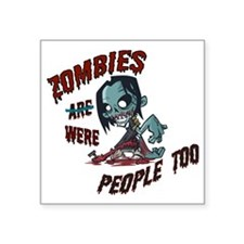 "zombie---- Square Sticker 3"" x 3"""