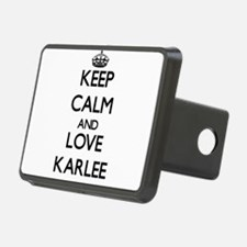 Keep Calm and Love Karlee Hitch Cover