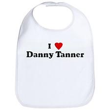 I Love Danny Tanner Bib