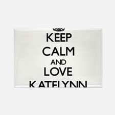 Keep Calm and Love Katelynn Magnets