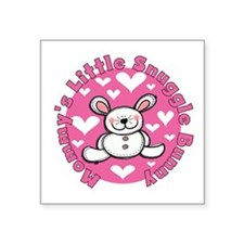 "Mommy's Snuggle Bunny Square Sticker 3"" x 3"""