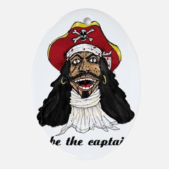 I be Captain Morgan copy Oval Ornament