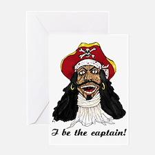 I be Captain Morgan copy Greeting Card