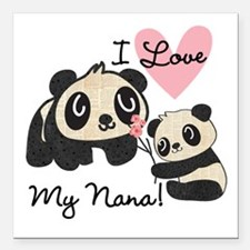 "Pandas I Love Nana Square Car Magnet 3"" x 3"""