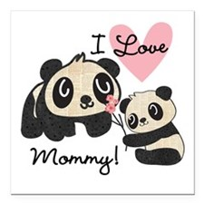 "Pandas I Love Mommy Square Car Magnet 3"" x 3"""