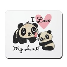 Pandas I Love My Aunt Mousepad
