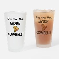 1GIVE THE MANMORE COWBELL Drinking Glass