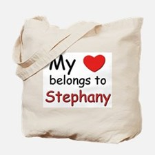 My heart belongs to stephany Tote Bag
