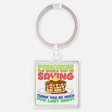 pancakesforlastnight Square Keychain