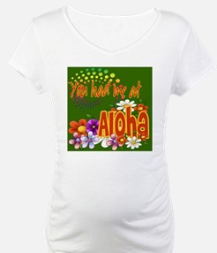 Had Me At Aloha green Shirt