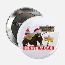 "Honey Badger Merry Freakin' Christmas 2.25"" Button"