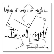 "Im All Right Square Car Magnet 3"" x 3"""