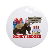 Honey Badger Happy Freakin' Birthday Ornament (Rou