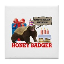 Honey Badger Happy Freakin' Birthday Tile Coaster