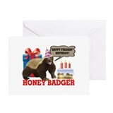 Honey badger dont care Greeting Cards