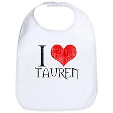 I Love Tauren Bib